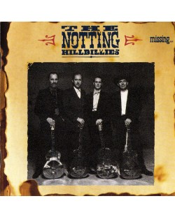 The Notting Hillbillies - Missing... Presumed Having A Good Time (CD)