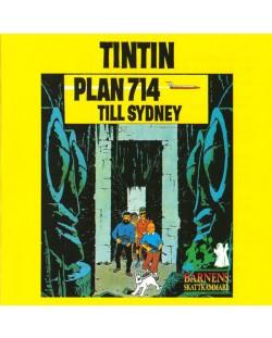Tintin - Plan 714 Till Sydney - (CD)