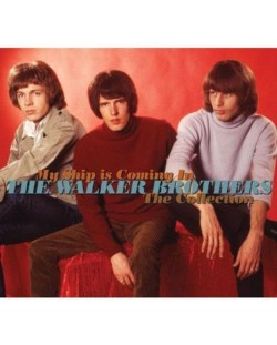 The Walker Brothers - My Ship Is Coming In: The Collection - (2 CD)