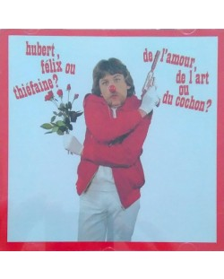 Hubert-Felix Thiefaine - De l'amour, De l'art ou Du cochon - - (CD)