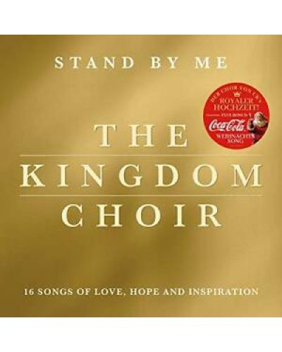 The Kingdom Choir - Stand By Me - (CD) - 1