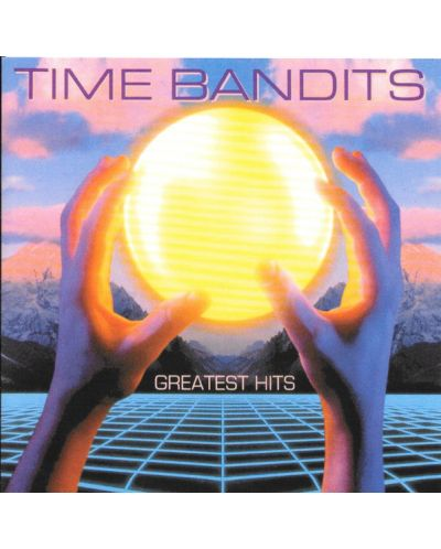 Time Bandits - Greatest Hits - (CD) - 1