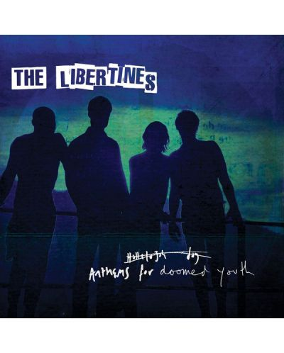 The Libertines - Anthems For Doomed Youth (CD) - 1
