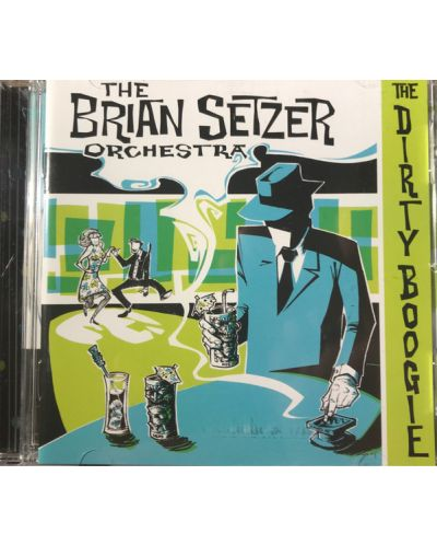 The Brian Setzer Orchestra, the Brian Setzer Orchestra - The Dirty Boogie - (CD) - 1