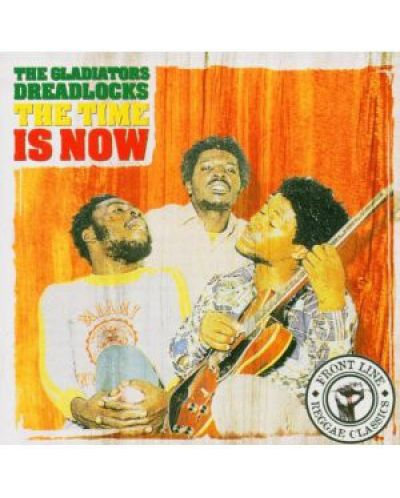 The Gladiators - Dreadlocks the Time Is Now - (CD) - 1