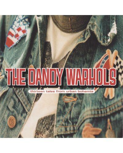 The Dandy Warhols - Thirteen Tales From Urban Bohemia - (CD) - 1