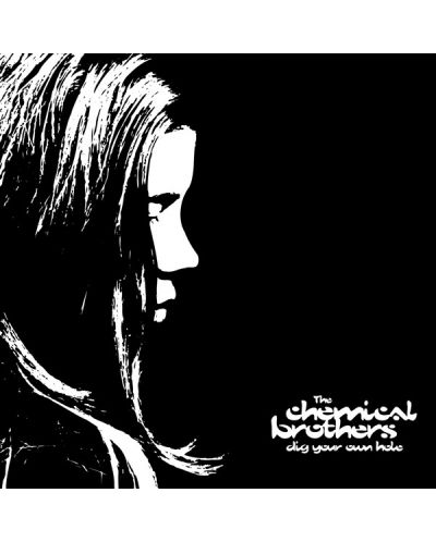 The Chemical Brothers - DIG Your OWN HOLE - (CD) - 1