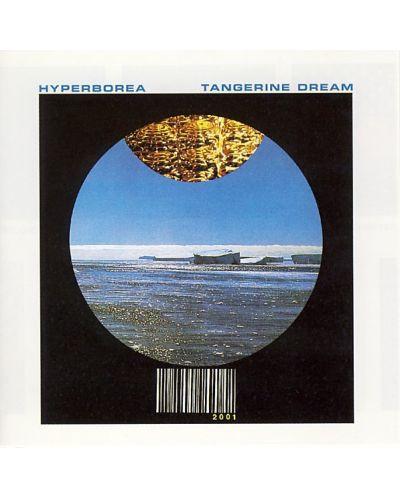 Tangerine Dream - Hyperborea - (CD) - 1