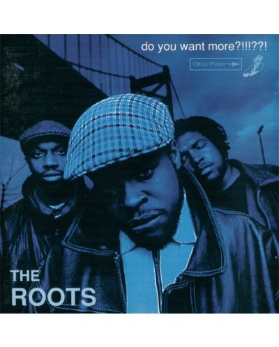 The Roots - Do You Want More?!!!??! (CD) - 1