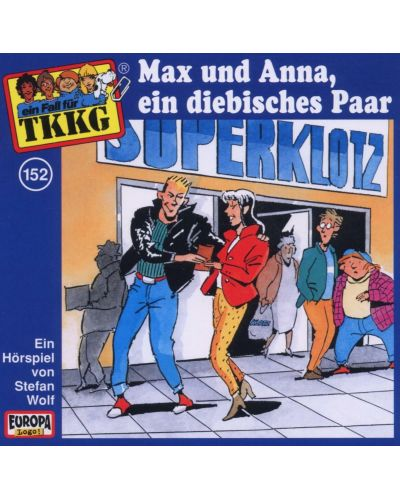 TKKG - 152/Max und Anna, Ein diebisches Paar - (CD) - 1