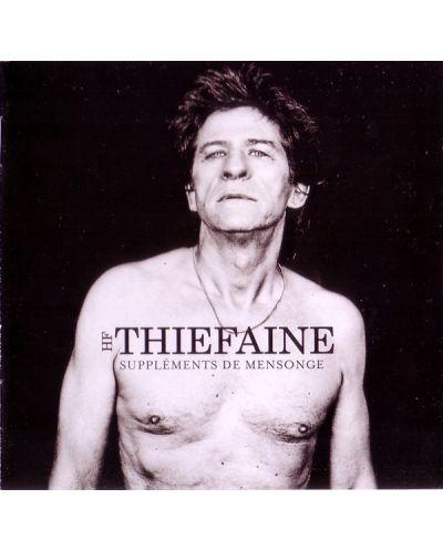 Hubert-Felix Thiefaine - Supplements De mensonge - (CD) - 1