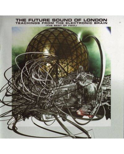 The Future SOUND of London - Teachings From The Electronic Brain - (CD) - 1