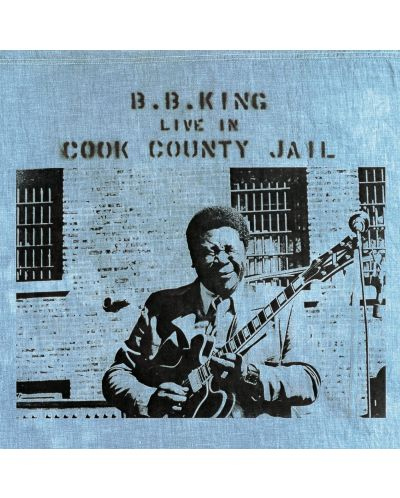 B.B. King - Live In Cook County Jail (Vinyl) - 1