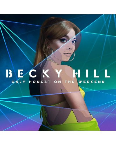 Becky Hill - Only Honest On The Weekend (CD) - 1