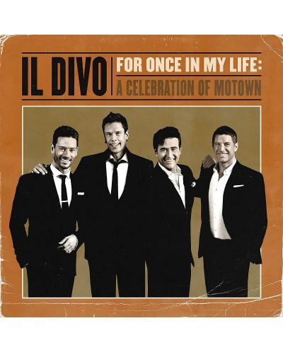 IL DIVO - For Once In My Life: A Celebration Of Motown (CD) - 1