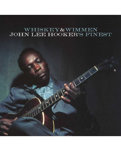 John Lee Hooker - Whiskey & Wimmen: John Lee Hooker's Finest (CD) - 1