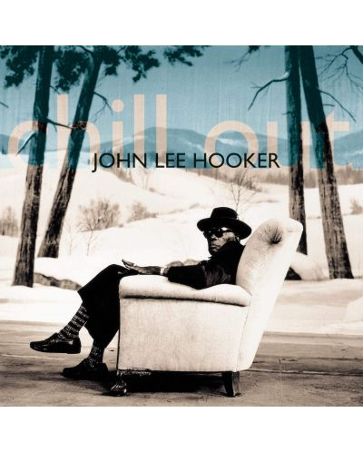 John Lee Hooker - Chill Out (CD) - 1