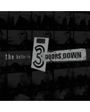 3 Doors Down - The Better Life, 20th Anniversary (2 CD)