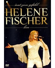 Helene Fischer - Mut zum Gefuhl (DVD)