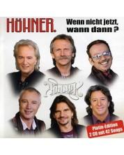 Hohner - Wenn nicht jetzt, wann dann - die gro?ten Hits und schonsten Balladen (2 CD)
