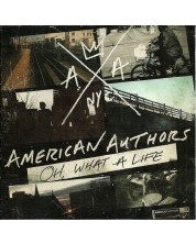 American Authors - Oh, what A Life (CD)