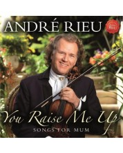 Andre Rieu - YOU Raise Me Up - Songs for Mum (CD)