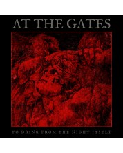 At The Gates - To Drink From The Night Itself (Deluxe)