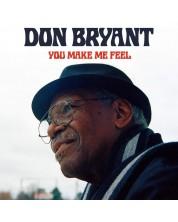 Don Bryant - You Make Me Feel (CD)