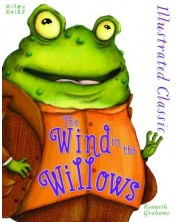 Illustrated Classic: The Wind in the Willows (Miles Kelly)