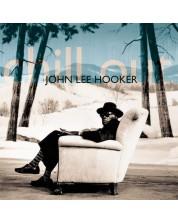 John Lee Hooker - Chill Out (CD)