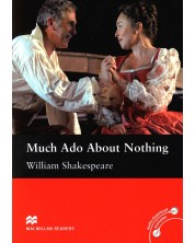 Macmillan Readers: Much Ado about Nothing (ниво Intermediate)
