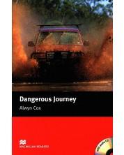 Macmillan Readers: Dangerous Journey + CD (ниво Beginner)