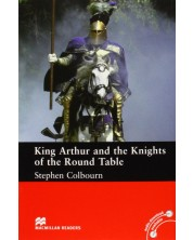 Macmillan Readers: King Arthur and the Knights of the Round Table (ниво Intermediate)