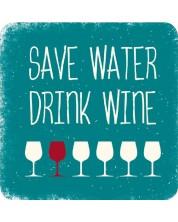 Magnet de frigider Gespaensterwald - Save water drinк wine -1