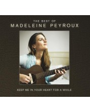 Madeleine Peyroux - Keep Me In Your Heart for A While: the Best Of Madeleine Peyroux (2 CD)