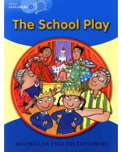 Macmillan Explorers Phonics: School Play (ниво Little Explorer's B)