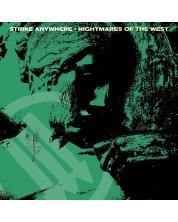 Strike Anywhere - Nightmares Of The West (Vinyl)