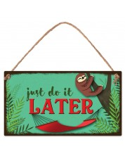 Placuta - Just do it later -1
