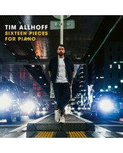 Tim Allhoff - Sixteen Pieces For Piano (CD)