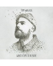 Tom Walker - What a Time To Be Alive (Vinyl)