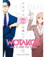 Wotakoi: Love is Hard for Otaku, Vol. 1