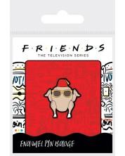 Insigna Pyramid Television:  Friends - Cool Turkey
