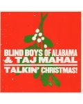 The Blind BOYS of Alabama & Taj Mahal - Talkin' Christmas! - (CD) - 1t
