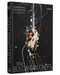 The Bulgarian Chefs: Contemporary Bulgarian Cuisine - 3t